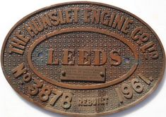 """Brass Oval Steam Locomotive Worksplate. """"THE HUNSLET ENGINE CO LTD - LEEDS - No 3878 -REBUILT - 1961"""" still affixed with its small engraved brass plate """"AUSTERITY LOCOMOTIVE BUILT FOR THE 2nd WORLD WAR ORIGINALLY DATED 1945 VULCAN FOUNDRY No 5280"""". Originally built as a 0-6-0 by Bagnall of Stafford and allocated new to Marchwood Depot - Hampshire as WD 75290 and Named """"MANIPUR"""". Then transferred to the Longmoor Military Railway. Sold to Hunslet in 1960 and rebuilt as works No 3878 - 1961. eu… Welcome To Yorkshire, Leeds City, My Town, Steam Locomotive, It Works, Plates, Projects, Licence Plates, Log Projects"""
