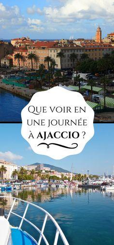 Ein Tag in Ajaccio, der Hauptstadt Korsikas - Travel Pack Wanderlust Travel, Adventure Quotes, Adventure Travel, Ajaccio Corsica, Belle France, Voyage Europe, Europe Destinations, New Travel, California Travel