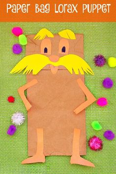 Here are some fun Dr. Seuss activities! Dr. Seuss The Lorax Paper Bag Puppet