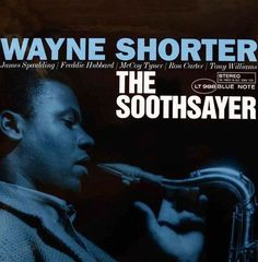 Wayne Shorter - The Soothsayer - Blue Note LT 988 Iconic Album Covers, Cool Album Covers, Music Album Covers, Music Albums, Vinyl Cover, Cover Art, Blue Note Jazz, Francis Wolff, Song Notes