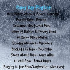 Rainy Day Playlist - favorite rainy day tunes to listen to during a rainstorm