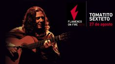 Tomatito Sexteto :: Flamenco On Fire :: Pamplona, 27 de agosto de 2014