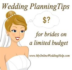 Ideas for planning a wedding on a limited budget.