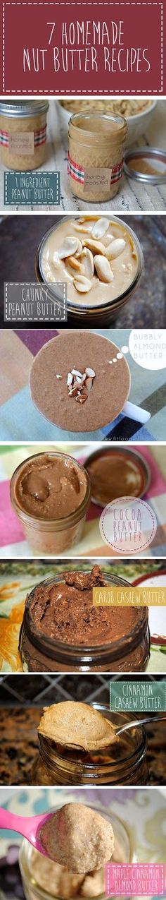 7 Homemade Nut Butters!!  I'm super intrigued by the Carob Cashew Nut Butter.  Eeeek!  Gotta invest in some nuts and whip up some homemade nut butter asap!