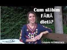 Cum slăbim fără dietă? - Cristela GEORGESCU - YouTube Health And Nutrition, Planer, Medical, Education, Youtube, Shabby Chic, Tv, Disney, Outdoor