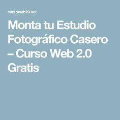 Monta tu Estudio Fotográfico Casero – Curso Web 2.0 Gratis