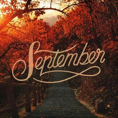 Autumn ♥ Baaam, I'm a September- Child born in Autumn. Heyo, I'm cool Autumn ♥ Baaam, I'm a September- Child born in Autumn. Heyo, I'm cool Hello September Images, Hallo September, September Pictures, Welcome September, September Morn, September Wallpaper, Hello Autumn, Autumn Day, Autumn Leaves