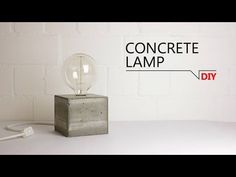 Diy: Concrete Lamp (Video Tutorial) | Creative Spotting