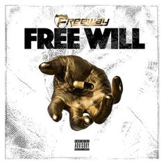 Freeway – Free Will (Album Stream)