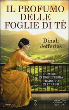 Il profumo delle foglie di tè - Dinah Jefferies - Libro - Mondadori Store