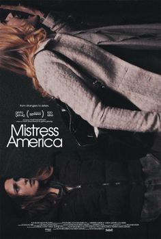 ::::Mistress America:::: Puntaje: 6/10 :::: Vista el 20-11
