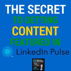 """The """"Secret"""" to getting content featured on LinkedIn Pulse --> https://itunes.apple.com/us/podcast/maximize-your-social-neal/id593528455 #linkedin #pulse #contentmarketing #podcast"""
