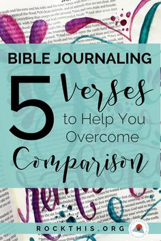 This blog post has 5 Bible verses to remember if you are struggling with comparing your Bible journaling pages (or anything!) with others. Bible journaling and illustrated faith is a great way of worship. Don't let comparison keep you from trying!