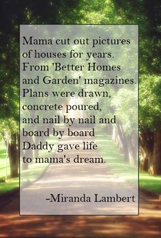 The House That Built Me   Miranda Lambert. Mama Cut Out Pictures Of Houses  For