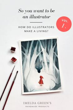 "So you want to be an illustrator | Vol. 1. – a.k.a. ""can you make a living out of this""? - IMELDA GREEN'S"