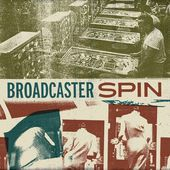Oklahoma Lefty: EP Review: 'Spin' by Broadcaster
