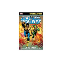 Power Man and Iron Fist Epic Collection : Heroes for Hire (Paperback) (Mary Jo Duffy & Chris Claremont)