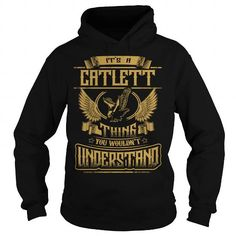 CATLETT CATLETTYEAR CATLETTBIRTHDAY CATLETTHOODIE CATLETTNAME CATLETTHOODIES  TSHIRT FOR YOU