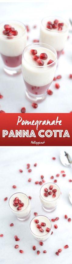 Pomegranate Panna Cotta | NoBiggie.net
