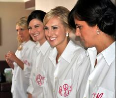 Monogramed button-up shirts for the Bridesmaids! Keep your hair neat when you change AND have a uniform look in pictures! (Make the shirts the same colour as their dresses and they'll know how their makeup will look with their dresses.)