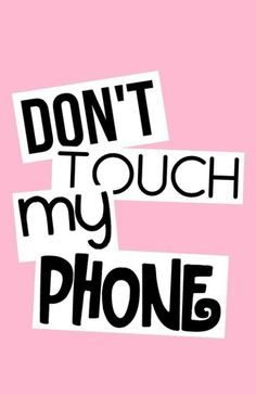 wallpaper | Don't touch my phone