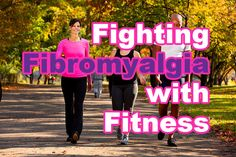 Fighting Fibromyalgia with Fitness- Don't overdue it!! Sometimes exercise makes it worse for some dear sufferers.
