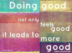 Volunteering, donating and helping others feels great! The Words, Inspire Others, Inspire Me, Volunteer Quotes, Karen Salmansohn, Las Vegas, Motivational Quotes, Inspirational Quotes, Make A Wish