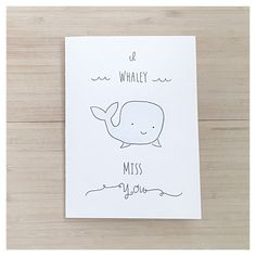 I WHALEY MISS YOU // Handmade Watercolour Card by kenziecardco