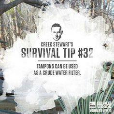 Creek Stewart's Survival Tip # 32