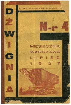 časopis / journal Džwignia no.4  Polish avant-garde. Very rare !! Warszawa 1927 photomontages by Ludwik Oli typo by Mieczyslaw Szczuka 48 pp., orig.wrappers 8°