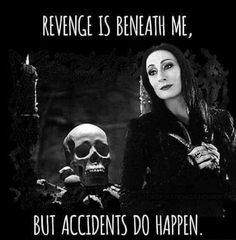 The Addams Family / Morticia Addams The Addams Family, Adams Family Morticia, Gomez And Morticia, Morticia Addams, Tenacious D, Funny Quotes, Funny Memes, Hilarious Jokes, Humor Quotes