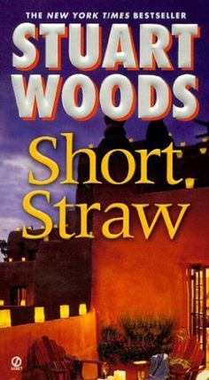 Short Straw (Ed Eagle #2) by Stuart Woods