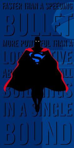 Superman - faster than a speeding bullet