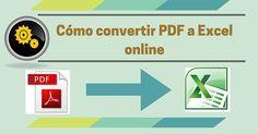 Cómo convertir PDF a Excel online