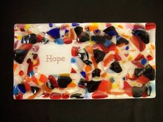 Love and Hope dishes - GLASS CRAFTS