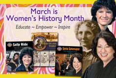 March is Women's History Month  http://www.crabtreebooks.com/Store/SearchByCategory.aspx?CategoryCode=599=USD