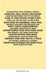 To an outsider, a narcissist seems engaging, inviting, charming, and personable. Until they pull you in. Beware questioning them, refusing them, or trying to appeal to their sense of fairness. Anything that interferes with their need for praise and adoration will be met with a raging attack. This can be especially damaging to their children.