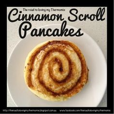 The road to loving my Thermomix cinnamon scroll pancakes Lunch Box Recipes, Brunch Recipes, Great Recipes, Breakfast Recipes, Pancake Recipes, Beignets, Thermomix Bread, Thermomix Pancakes, Cinnamon Scrolls