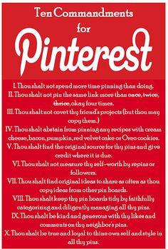 Ten Commandments for Pinterest....what happens if I break a commandment? LOL