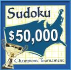 A F SUDOKU CHAMPIONS TOURNAMENT LOGO SUDOKU CHAMPIONS TOURNAMENT LOGO  The $50,000 Sudoku Champions Tournament is the first national face-to-face Sudoku competition and the largest Sudoku tournament to date. Participants from 32 regional tournaments will compete to become the champion of their region. The Regional Champions will then compete in a National Final to become the 2006 Sudoku Champions winner. (PRNewsFoto/Challenge Me, LLC)[JU]  TAMPA, FL UNITED STATES  03/07/2006