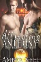 Attracting Anthony (Moon Pack) by Amber Kell.    Estimated Reading Time: 45 minutes.