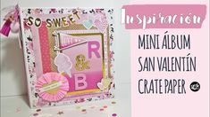 Mini álbum Crate Paper SAN VALENTÍN
