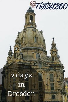 family friendly itinerary to explore the historic city- Dresden. #dresden #germany #itinerary