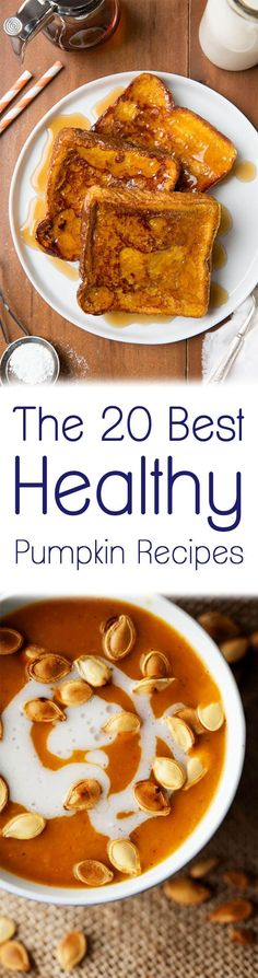 We've compiled the best healthy pumpkin recipes for fall including delicious breads, soups, snacks and more!