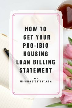 Michi Photostory: How to Get your Pag-ibig Housing Loan Billing Statement