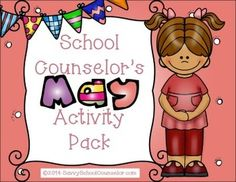 The School Counselor's May Activity Pack  includes activities about bullying, conflict resolution, character trait activities and Tic-Tac-Toe Chat game boards for careers, feelings, character traits, friendship and goal setting.