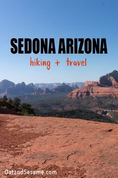 Taking a trip to Sedona, Arizona? Here's a snapshot of some of our favorite hikes and places to eat. A list that's sure to grow as we spend more and more time hiking the endless number of trails that exist here. Almost every trail guarantees an amazing view of the many rock formations that extend in every direction. | #ARIZONATRAVEL | #SEDONAHIKING | #TRAVELTIPS at OatandSesame.com