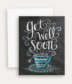 Get Well Soon Card - Chalkboard Art Card - Well Wishes Card - Hand Lettering and Illustrations
