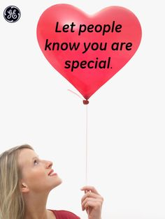 Let people know you are special #Quotes #GEHealthcare