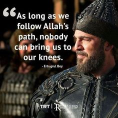 Beatutiful Quotes Of Ertugrul Gazi in English with pics Islamic Quotes Wallpaper, Islamic Love Quotes, Islamic Inspirational Quotes, Muslim Quotes, Religious Quotes, Jesus Wallpaper, Bts Wallpaper, Best Quotes, Life Quotes